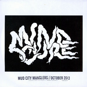 "Mud City Manglers- October 7"" (Sale price!)"