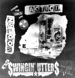 "Swingin' Utters / Modern Action- Split 7"" (Sale price!)"