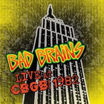 Bad Brains- Live At CBGB 1982 LP