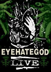 EyeHateGod- Live DVD (Sale price!)