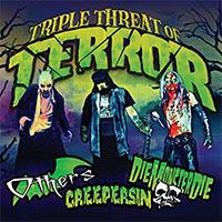 V/A- Triple Threat Of Terror CD (Others, Creepersin, DieMonsterDie) (Sale price!)
