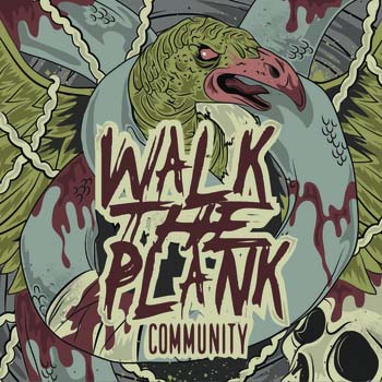 "Walk The Plank- Community 7"" (Sale price!)"