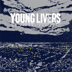 Young Livers- Of Misery And Toil LP