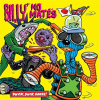 Billy No Mates- Duck Duck Goose! LP (Snuff) (Sale price!)