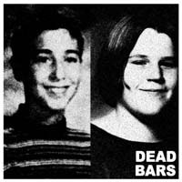 "Dead Bars- S/T 7"" (Sale price!)"