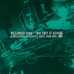 Dillinger Four- This Shit Is Genius LP