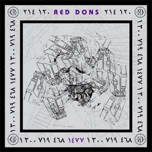 "Red Dons- A Forced Turning Point 7"" (Sale price!)"