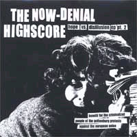 "Now Denial / Highscore- Split 7"" (German import!) (Sale price!)"