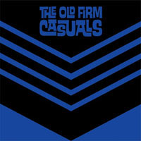 "Old Firm Casuals- Never Say Die 7"" (Lars Frederiksen) (Blue Vinyl) (Sale price!)"
