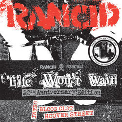 "Rancid- Life Won't Wait 6x7"" (Ltd Ed!)"