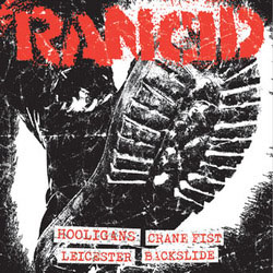 Rancid- Hooligans / Crane Fist / Leicester Square / Backslide 7""