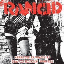 "Rancid- Arrested In Shanghai / Travis Bickle / Memphis 7"""