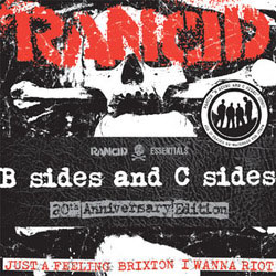 "Rancid- B Sides And C Sides 7x7"" (Ltd Ed!) (Sale price!)"