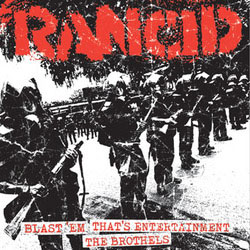 Rancid- Blast 'Em / That's Entertainment / The Brothels 7""