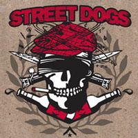 "Street Dogs- Crooked Drunken Sons 7"""