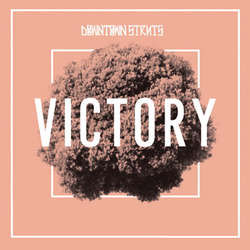 "Downtown Struts- Victory 7"" (Bone Vinyl) (Sale price!)"