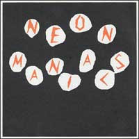 "Neon Maniacs- Nothing's Safe 7"" (Sale price!)"