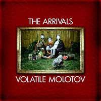 Arrivals- Volatile Molotov LP