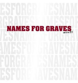 "Names For Graves- Version 2,1 7"" (Sale price!)"