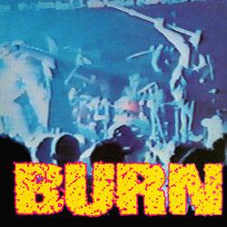 "Burn- S/T 7"" (Red Vinyl) (Sale price!)"