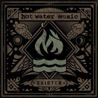 Hot Water Music- Exister LP
