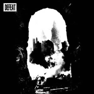 "Defeat- Demo 7"" (Sale price!)"