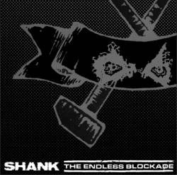 "Shank / Endless Blockade- Split 7"" (Sale price!)"