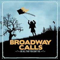 "Broadway Calls- Be All You Can't Be 7"" (Sale price!)"