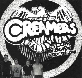 "Creamers- Slow Burn 7"" (Sale price!)"