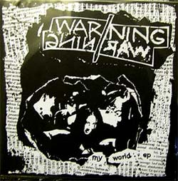 "Warning Warning- My World 7"" (Sale price!)"