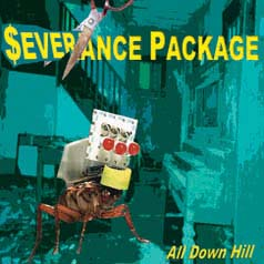 "Severance Package- All Down Hill 7"" (Sale price!)"