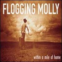 Flogging Molly- Within A Mile Of Home LP (Gatefold)