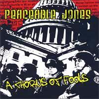 Peaceable Jones- A Chorus Of Fools CD (Sale price!)