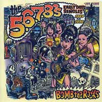 5,6,7,8's- Bomb The Rocks, Early Days Singles 2xLP