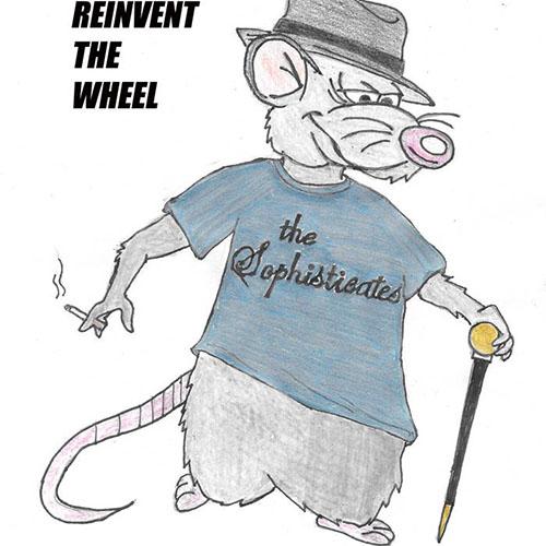 Sophisticates- Reinvent The Wheel CDEP