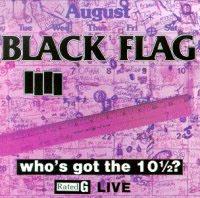 Black Flag- Who's Got The 10 1/2? LP (Live)