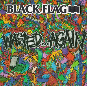 Black Flag- Wasted Again LP