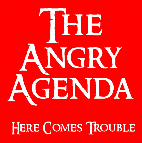 Angry Agenda- Here Comes Trouble LP (UK Import, Red Vinyl)