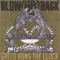 "Blowback- Greed Runs The Clock 7"" (Sale price!)"