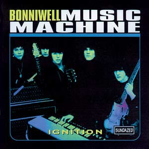 Bonniwell Music Machine- Ignition LP (Sale price!)