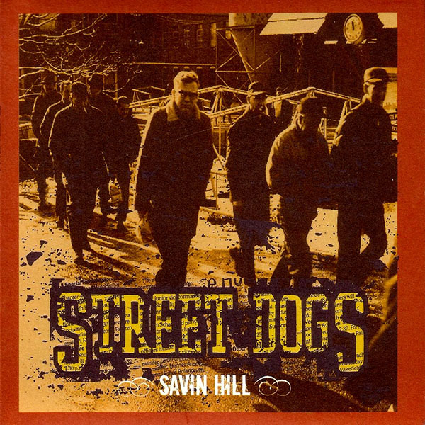 Street Dogs- Savin Hill LP (Red Vinyl)