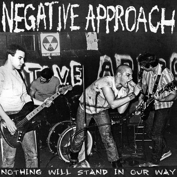 Negative Approach- Nothing Will Stand In Our Way LP