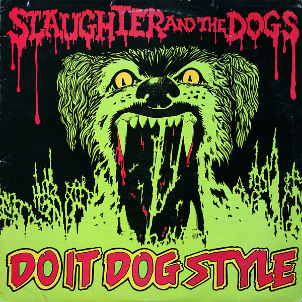 Slaughter And The Dogs- Do It Dog Style LP