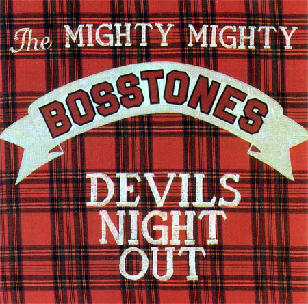 Mighty Mighty Bosstones- Devils Night Out LP