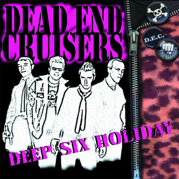 Dead End Cruisers- Deep Six Holiday LP (Sale price!)