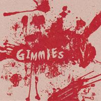 "Gimmies- Kids And Neighbors 7"" (Sale price!)"