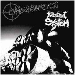 "Twisted System/Assassination- Split 7"" (Sale price!)"