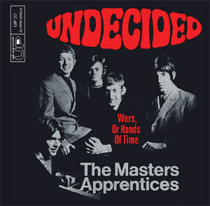 "Masters Apprentices- Undecided 7"" (Sale price!)"