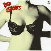 Bad Sports- Bras LP