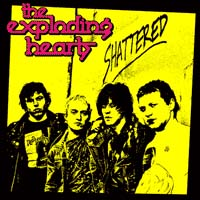Exploding Hearts- Shattered LP